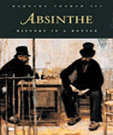 Absinthe : History in a Bottle